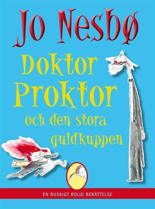 doktor_proktor_och_den_stora_guldkuppen-nesbo_jo-21599223-1751675669-frntl