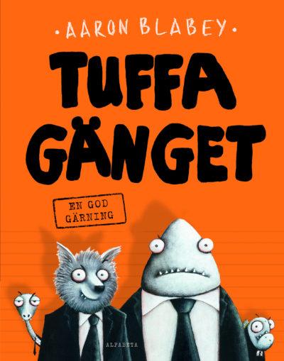 Bokens omslag med fyra tecknade figurer. En haj och en varg i kostymer. En piraya tittar fram bakom de andra tillsammans med en orm med slips.