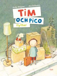Tim och Pico flyttar av Anke Wagner
