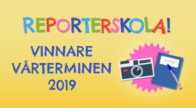 Reporterskola! Vinnare vårterminen 2019