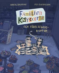 Familjen Knyckertz bryter sig in från en lucka i golvet. De är klädda svartvitrandiga tjuvkläder.