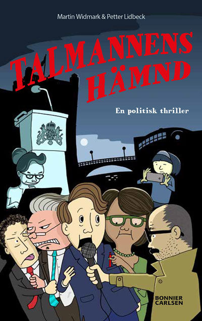 Omslaget till boken, där det syns massa reportrar som försöker intervju en person i kostym.
