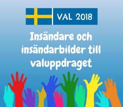 Val 2018. Insändare och insändarebilder till valuppdraget.