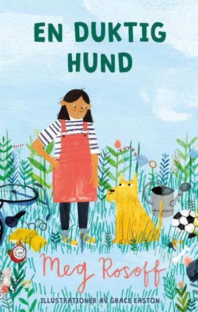 Bokomslaget är ritat och föreställer ett barn i hängslekjol som står bredvid en halvstor hund i en vildvuxen trädgård.