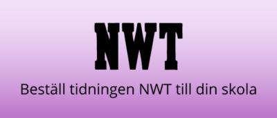 Beställ tidningen NWT till din skola