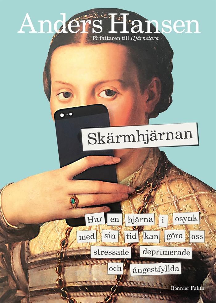 Omslag till boken Skärmhjärnan av Anders Hansen.