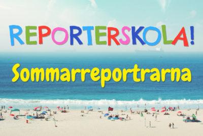 Reporterskola! Sommarreportrarna