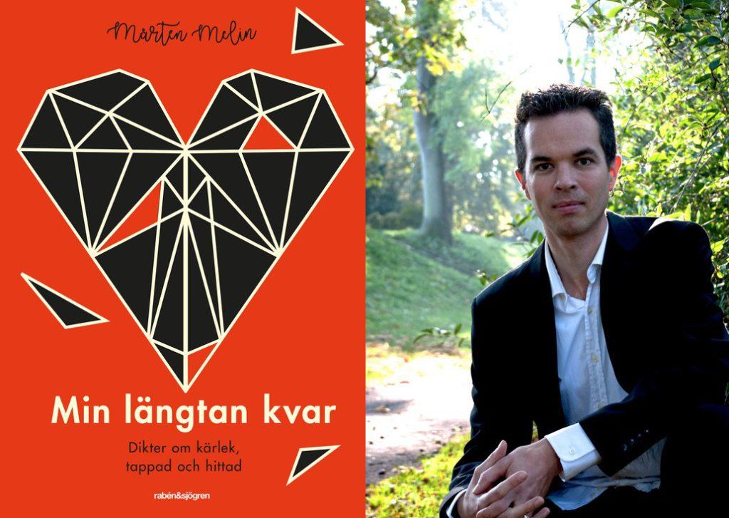 Författaren Mårten Melin bredvid sin bok Min längtan kvar