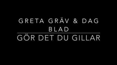 Greta gräv och dag blad: skriv om det du gillar