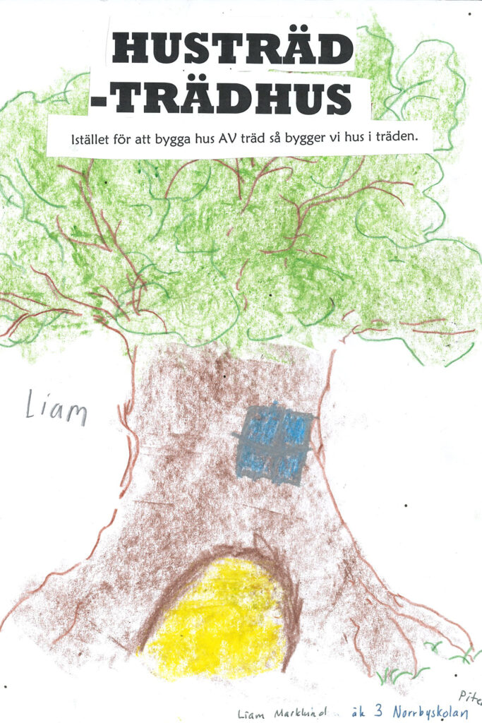 Liams teckning på ett stort träd som man kan bo i.